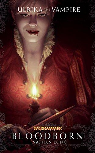 Bloodborn tome 1 Ulrika la Vampire roman Warhammer Games Workshop | Jeux Toulon L'Atanière