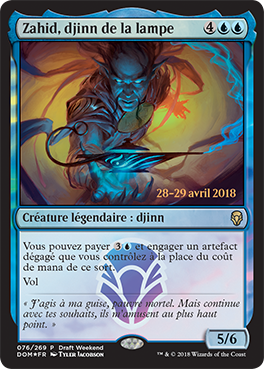 Zahid, Djinn de la Lampe- promo Draft Week-End Dominaria - Magic - jeux - Toulon - L'Atanière
