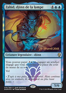 Zahid, Djinn de la Lampe- promo Draft Week-End Dominaria - Magic - jeux - Toulon - L'Atanière
