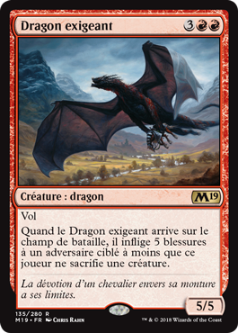 Dragon exigeant - Magic 2019 - jeux Toulon - L'Atanière