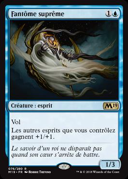 Fantôme suprême - Magic 2019 - jeux Toulon - L'Atanière