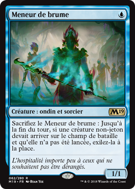 Meneur de la brume - Magic 2019 - jeux Toulon - L'Atanière