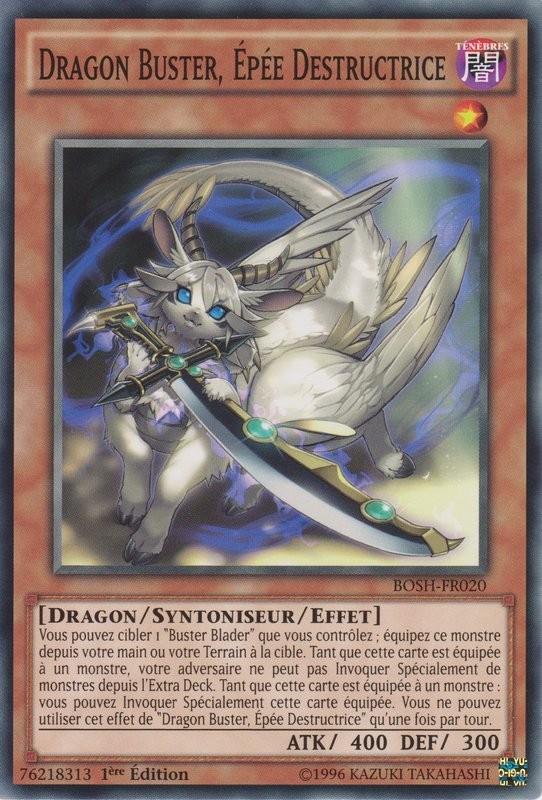 yugioh dragon buster epee destructrice c bosh | Jeux Toulon L'Atanière
