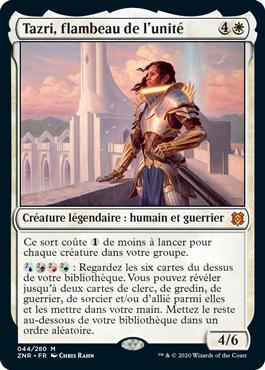 Tazri Flambeau de l Unite ZNR Renaissance de Zendikar MTG Magic Wizards of the Coast | Jeux Toulon L'Atanière