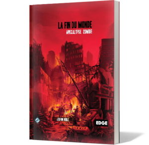 La Fin du Monde : Apocalypse Zombie (T01)