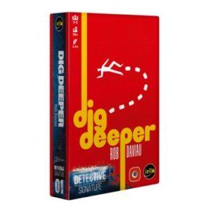 Détective : Dig Deeper