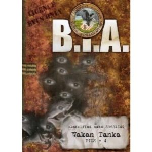 BIA : Wakan Tanka (File 4)