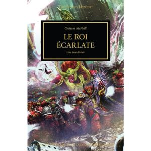 Le Roi Ecarlate (Horus Heresy - Tome 44)