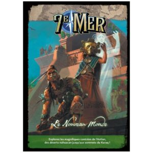 7e Mer : Le Nouveau Monde