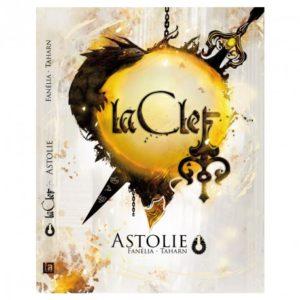 La Clef : Astolie (Tome 1)