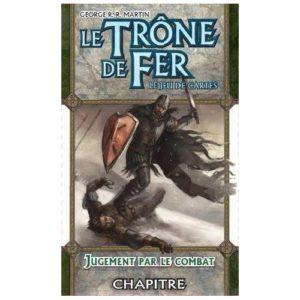 Trône de Fer (1ère éd.) : Jugement par le Combat (7.5)