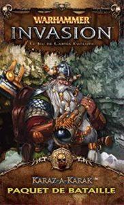 Warhammer Invasion : Karaz-a-Karak (4.4)