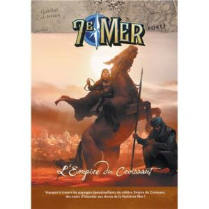 7e Mer : L'Empire du Croissant