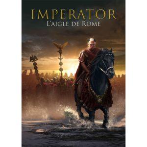 Imperator : Campagne L'Aigle de Rome