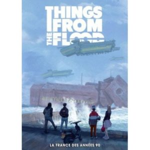 Things from the Flood : La France des Années 90