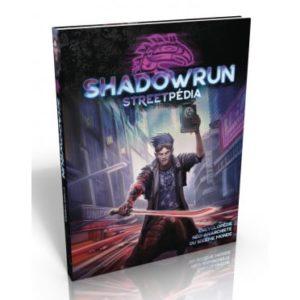 Shadowrun 6 (SR6) : Streetpedia