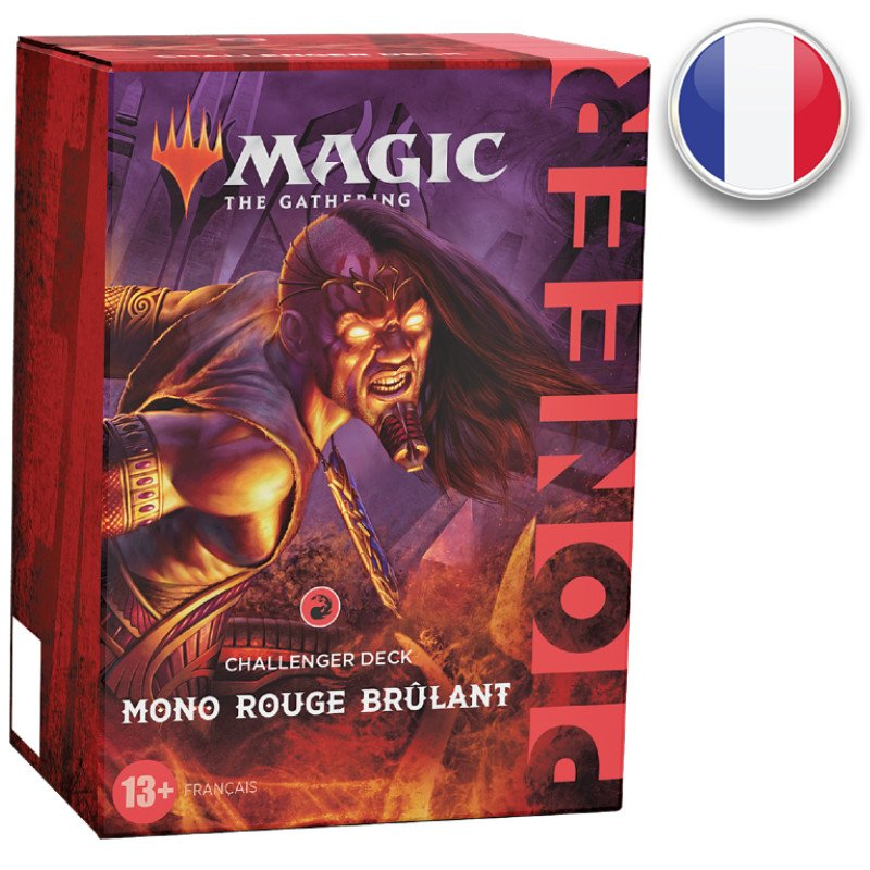 Mono Rouge Brulant Challenger Decks Pioneer 2021 FR MTG Magic the Gathering | Jeux Toulon L'Atanière