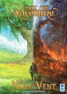 Call to Adventure - Le nom du Vent