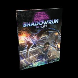 Shadowrun 6 : 30 Nuits